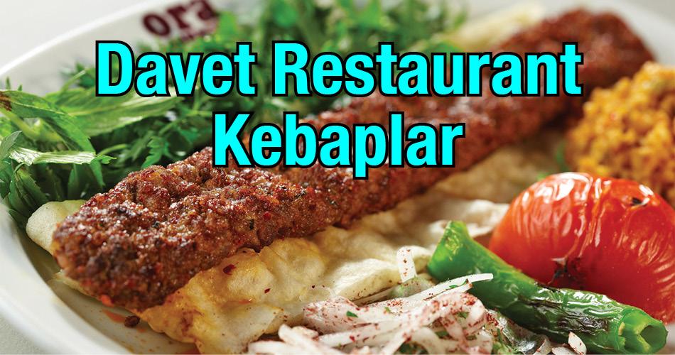 Davet Restaurant Kebaplar