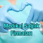 Medikal Sağlık Firmaları