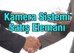 Kamera Sistemi Satış Elemanı