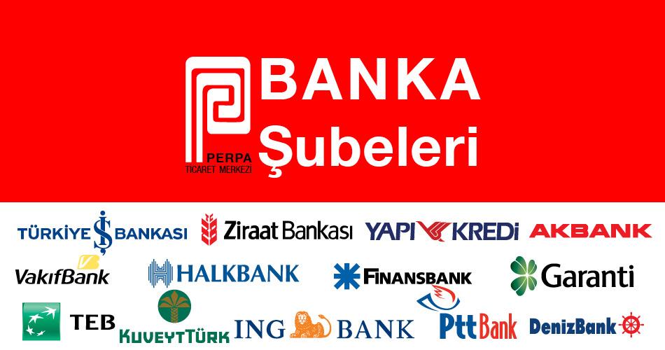 Perpa Bankalar Banka Şubeleri