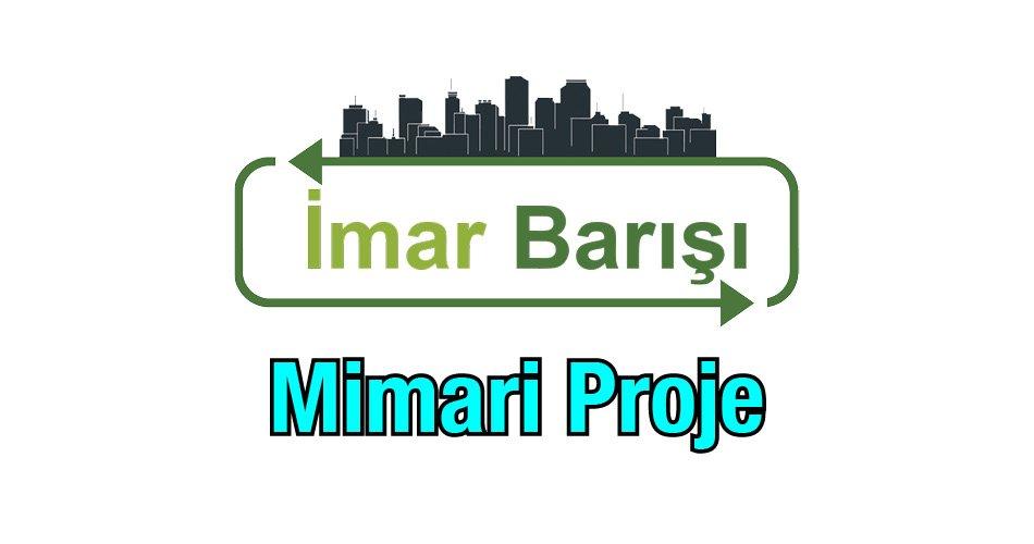 İmar Barışı Mimari Proje