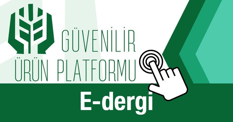 Güvenilir Ürün platformu E-Dergi