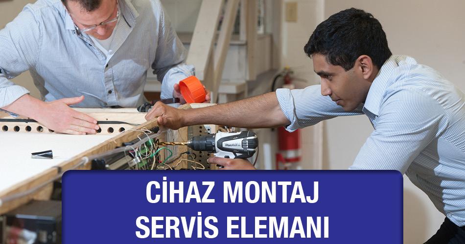 Cihaz Montaj Servis Elemanı