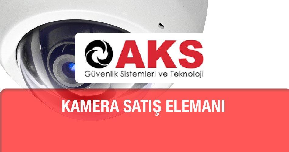 Kamera Satış Elemanı AKS Güvenlik