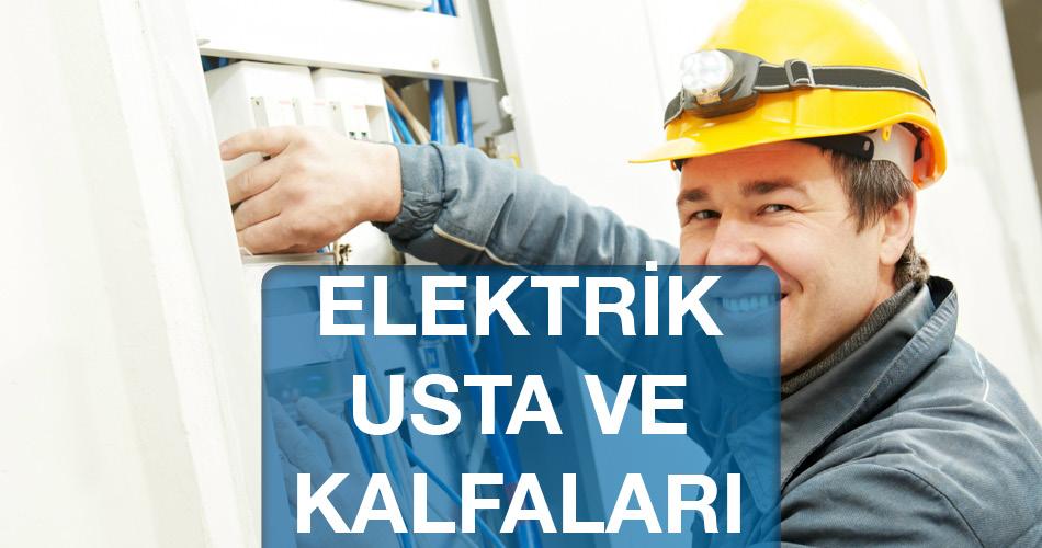 Elektrik Ustaları Kalfaları