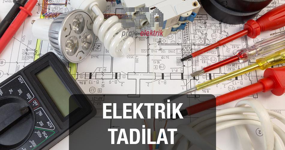 Elektrik Tadilat Hizmetleri