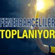 Fenerbahçeliler Toplanıyor