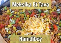 Acılı Meksika Et Tava
