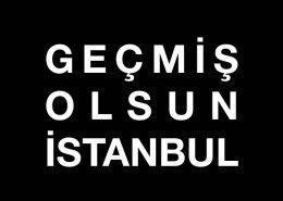 Geçmiş Olsun İstanbul