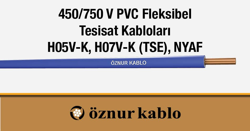 450- 750 V PVC Fleksibel Tesisat Kabloları