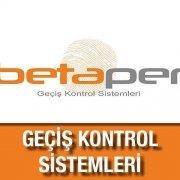 Betaper Geçiş Kontrol Sistemleri