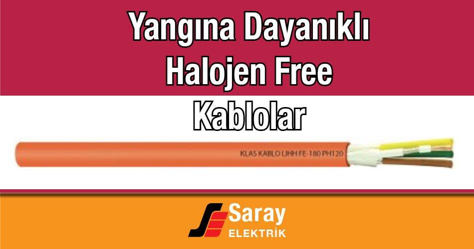 Yangına Dayanıklı Kablolar Halojen Free Kablolar