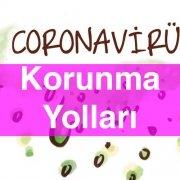 Corona Virüs Korunma Yolları