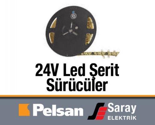 Pelsan 24V Led Şerit ve Sürücüsü