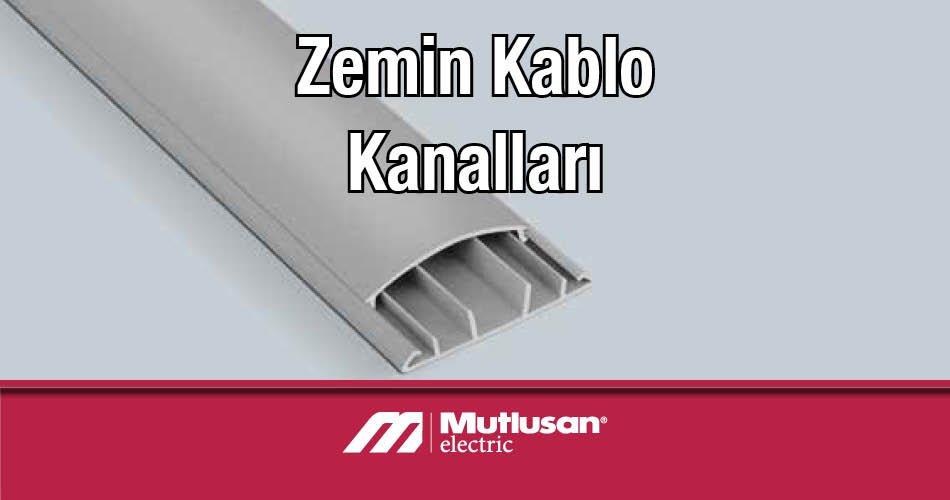 Zemin Kablo Kanalları