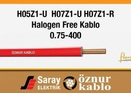 H05Z1-U H07Z1-U H07Z1-R Halogen Free Kablolar