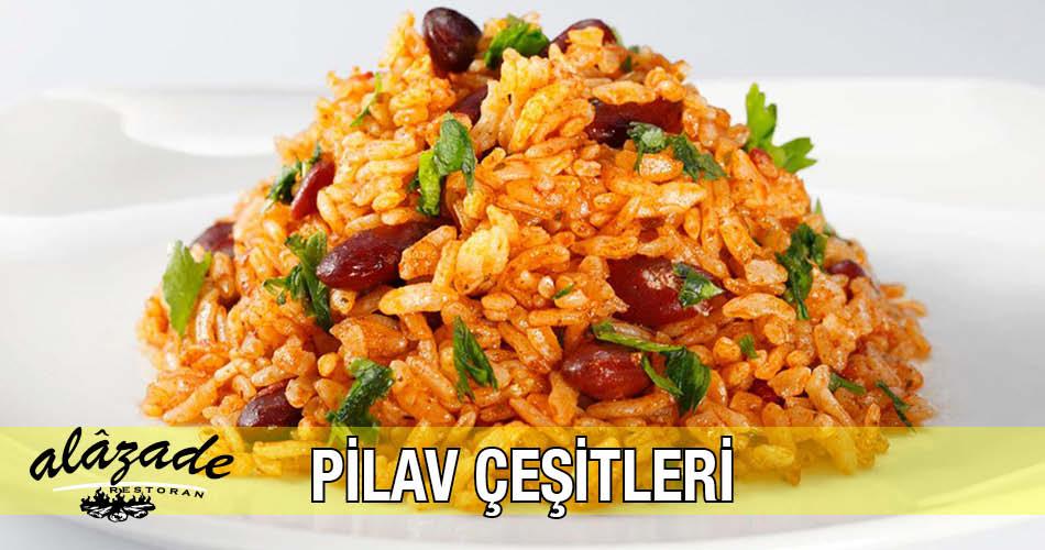 Alazade Pilav Çeşitleri