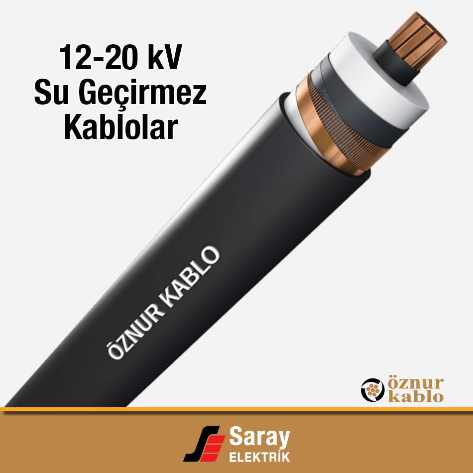 12-20 kV Su Geçirmez Kablo Öznur Kablo