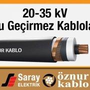 20-35 kV Su Geçirmez Kablo Saray Elektrik