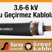 3-6 kV Su Geçirmez Kablo Saray Elektrik