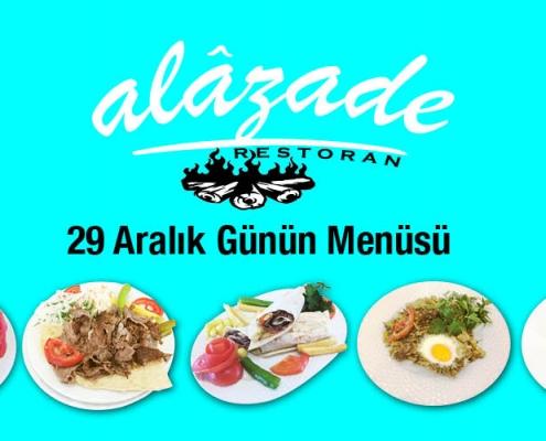 Alazade Restoran 29 Aralık 2020 Günün Menüsü