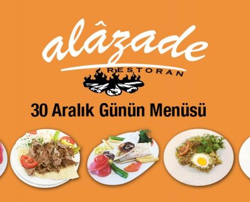 Alazade Restoran 30 Aralık 2020 Günün Menüsü