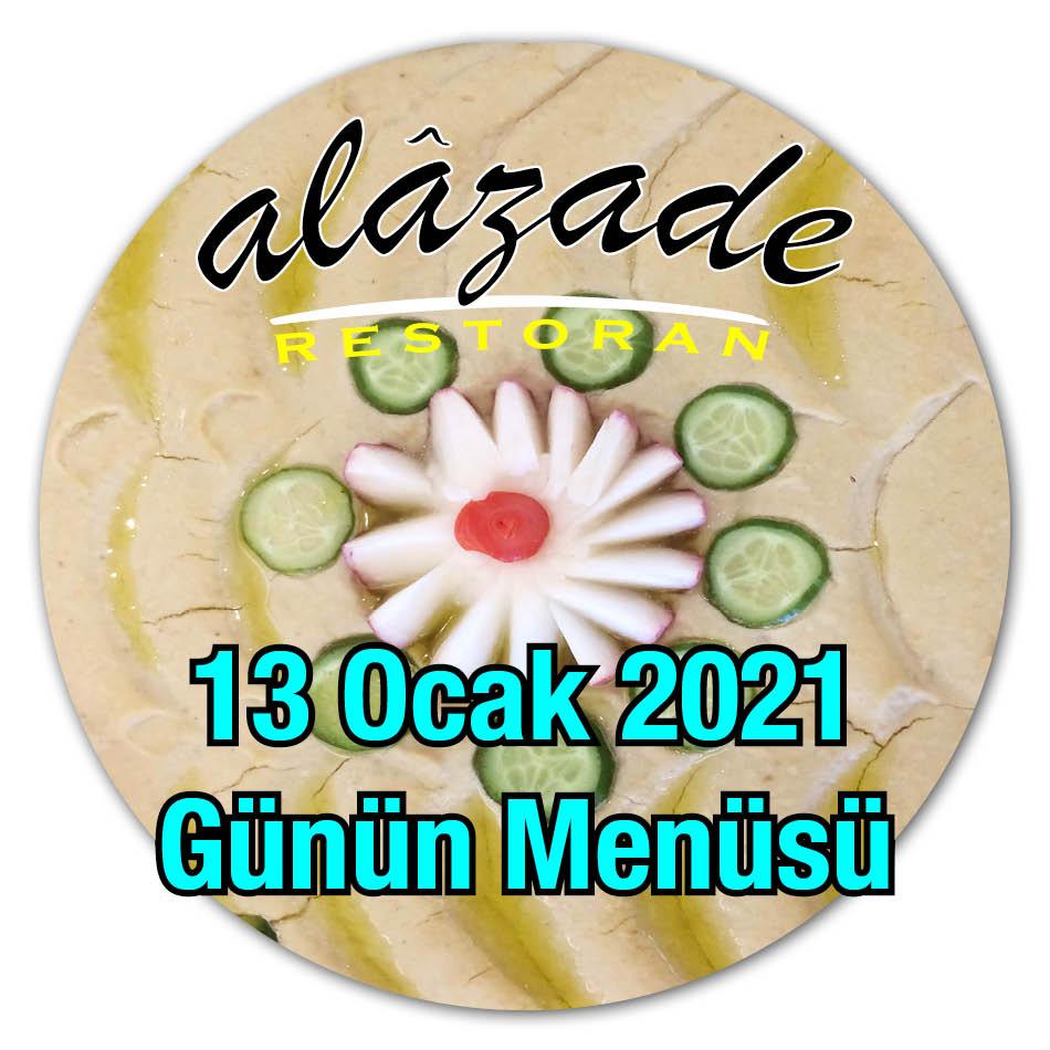 Alazade Restoran 13 Ocak 2021 Günün Menülsü