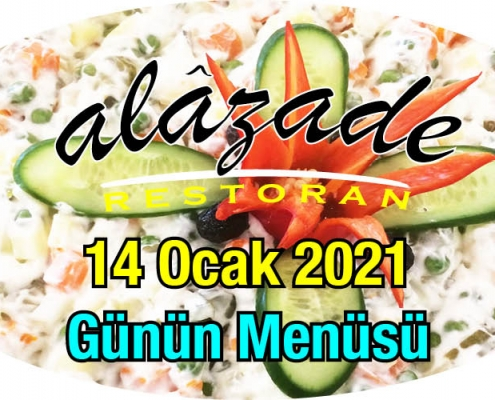 Alazade Restoran 14 Ocak 2021 Günün Menüsü