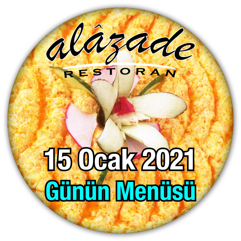 Alazade Restoran 15 Ocak Günün Menüsü