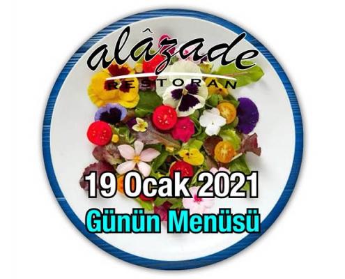 Alazade Restoran 19 Ocak 2021 Günün Menüleri