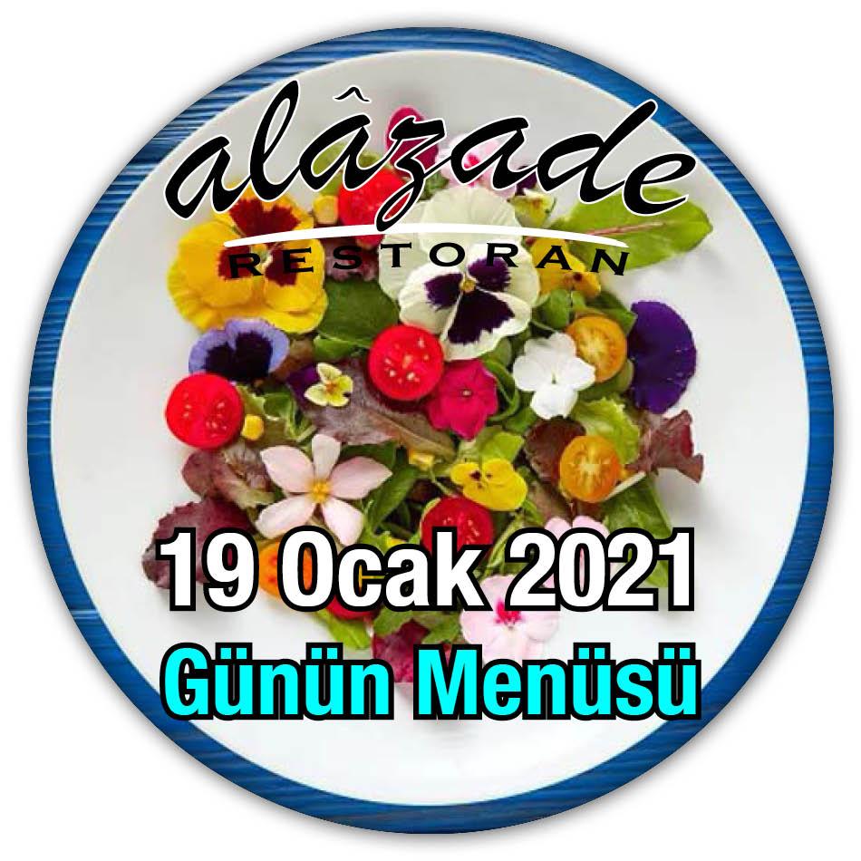 Alazade Restoran Günün Menüsü 19 Ocak 2021