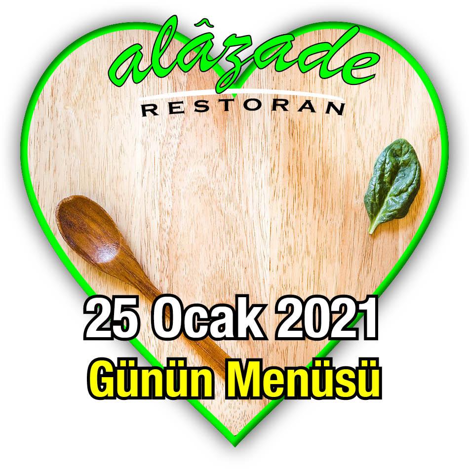 Alazade Restoran 25 Ocak Günün Menüsü
