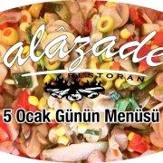Alazade Restoran 5 Ocak 2021 Günün Menüsü