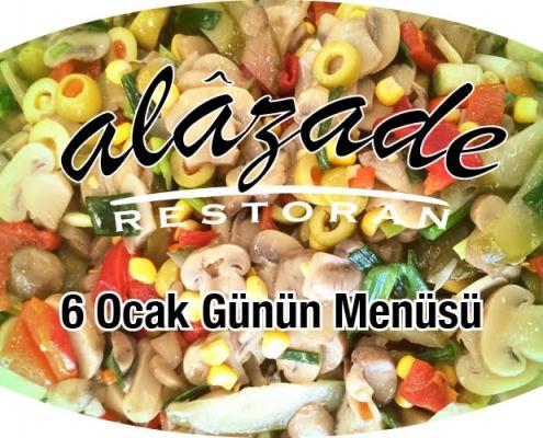 Alazade Restoran 6 Ocak 2021 Günün Menüsü