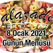 Alazade Restoran 8 Ocak 2021 Günün Menüleri