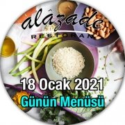 Alazade Restoran Günün Menüsü 18 Ocak 2021