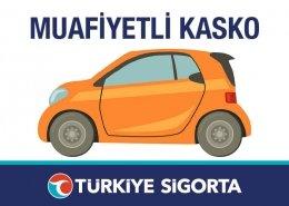 Muafiyetli Kasko Türkiye Sigorta