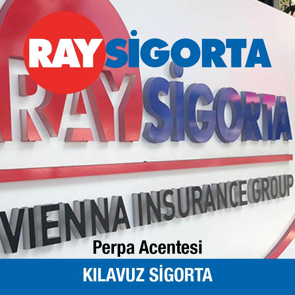 Ray Sigorta Perpa Acentesi Kılavuz Sigorta