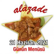 Alazade 21 Haziran Menü