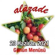Alazade 23 Haziran Menü