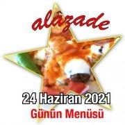 Alazade 24 Haziran Menü