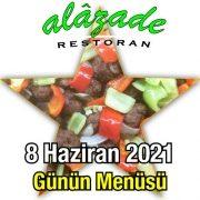 Alazade 8 Haziran Menü