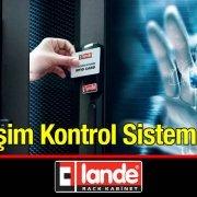 Lande Erişim Kontrol Sistemleri