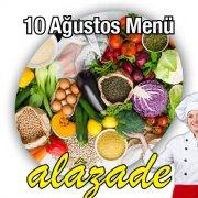 10 Ağustos Menü Alazade