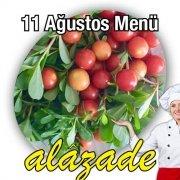 Alazade 11 Ağustos Menü