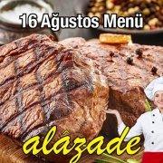 Alazade 16 Ağustos Menü