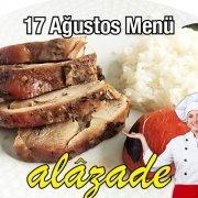 Alazade 17 Ağustos Menü