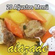 Alazade 20 Ağustos Menü