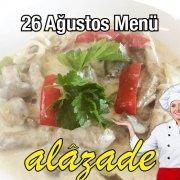 Alazade 26 Ağustos Menü