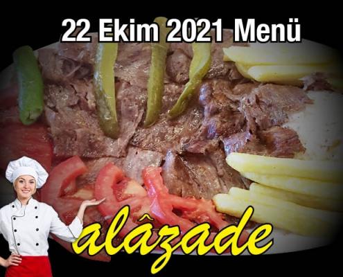 Alazade 22 Ekim 2021 Menü